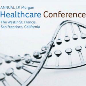 J.P. Morgan Healthcare Conference San Francisco